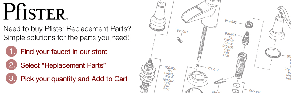 How to get Pfister Replacement Parts