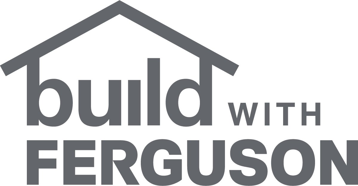 Build with Ferguson - Your Vision. Our Expertise. - Faucets, Fixtures, Lighting, Appliances, Door Hardware & More